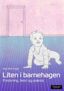 Liten i barnehagen (ebok) av May Britt Drugli