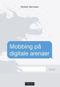 Mobbing på digitale arenaer (ebok) av Øystein