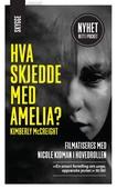 Hva skjedde med Amelia?