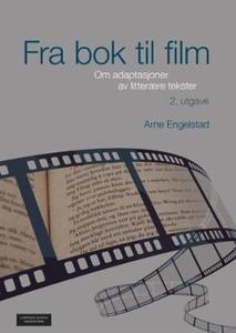 Fra bok til film (ebok) av Arne Engelstad