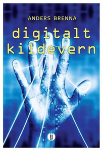 Digitalt kildevern (ebok) av Anders Brenna
