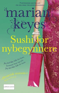 Sushi for nybegynnere (ebok) av Marian Keyes