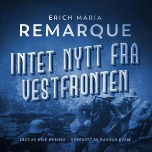 Intet nytt fra Vestfronten (lydbok) av Erich