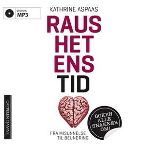 Raushetens tid (lydbok) av Kathrine Aspaas