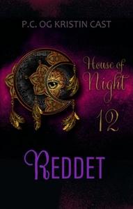 Reddet (ebok) av P.C. Cast, Kristin Cast