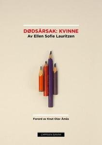 Dødsårsak: kvinne (ebok) av Ellen Sofie Lauri