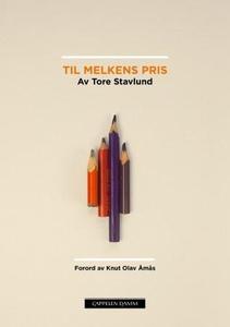 Til melkens pris (ebok) av Tore Stavlund
