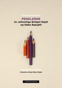 Pendlerne (ebok) av Sæba Bajoghli, Jathushiga