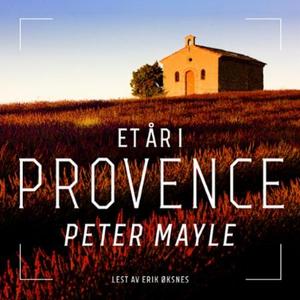 Et år i Provence (lydbok) av Peter Mayle