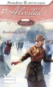 Bankende hjerter (ebok) av Elin Brend Johanse