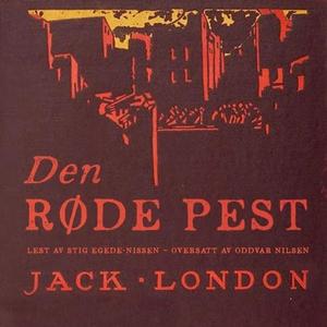 Den røde pest (lydbok) av Jack London