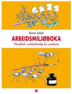 Arbeidsmiljøboka (ebok) av Bente Sabel