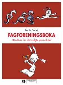 Fagforeningsboka (ebok) av Bente Sabel