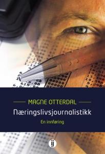 Næringslivsjournalistikk (ebok) av Magne Otte