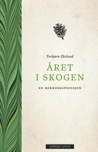 Året i skogen (ebok) av Torbjørn Ekelund