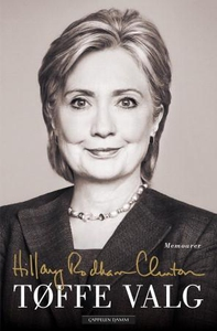 Tøffe valg (ebok) av Hillary Rodham Clinton