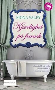 Kjærlighet på fransk (ebok) av Fiona Valpy