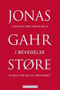 I bevegelse (ebok) av Jonas Gahr Støre