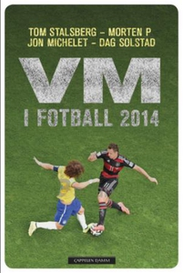 VM i fotball 2014 (ebok) av Tom Stalsberg, Mo