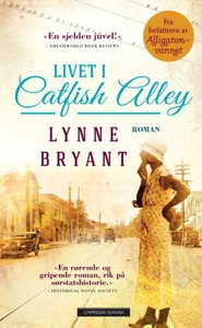 Livet i Catfish alley (ebok) av Lynne Bryant