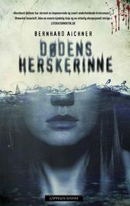Dødens herskerinne (ebok) av Bernhard Aichner