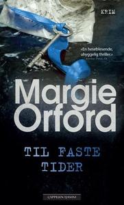 Til faste tider (ebok) av Margie Orford