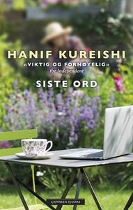 Siste ord (ebok) av Hanif Kureishi