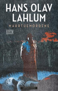 Maurtuemordene (ebok) av Hans Olav Lahlum