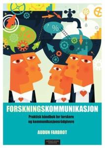 Forskningskommunikasjon (ebok) av Audun Farbr