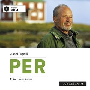 Per (lydbok) av Aksel Fugelli