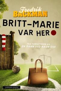 Britt-Marie var her (ebok) av Fredrik Backman