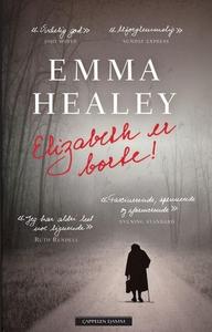 Elizabeth er borte (ebok) av Emma Healey