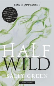 Half wild (ebok) av Sally Green