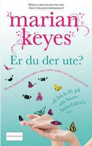 Er du der ute? (ebok) av Marian Keyes