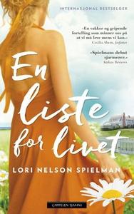 En liste for livet (ebok) av Lori Nelson Spie