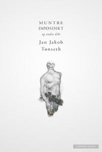 Muntre dødsdikt og andre dikt (ebok) av Jan J