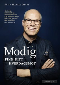 Modig (ebok) av Svein Harald Røine