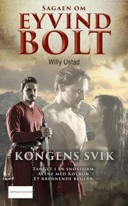 Kongens svik (ebok) av Willy Ustad