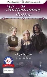 Oppvåkning (ebok) av May Lis Ruus