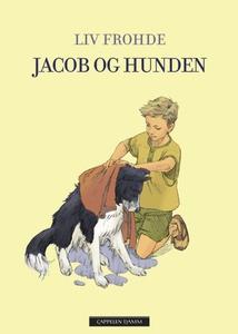 Jacob og hunden (ebok) av Liv Frohde