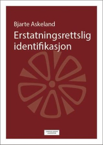Erstatningsrettslig identifikasjon (ebok) av