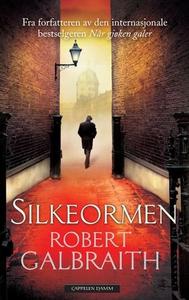 Silkeormen (ebok) av Robert Galbraith