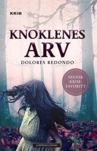 Knoklenes arv (ebok) av Dolores Redondo