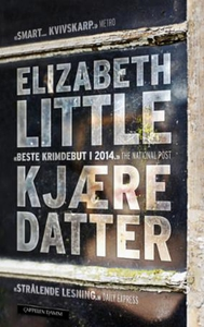 Kjære datter (ebok) av Elizabeth Little