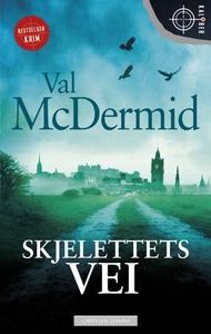 Skjelettets vei (ebok) av Val McDermid