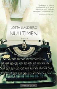 Nulltimen (ebok) av Lotta Lundberg