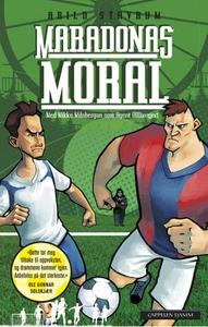 Maradonas moral (ebok) av Arild Stavrum