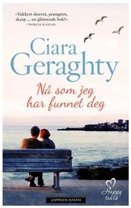 Nå som jeg har funnet deg (ebok) av Ciara Ger