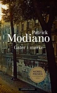 Gater i mørke (ebok) av Patrick Modiano
