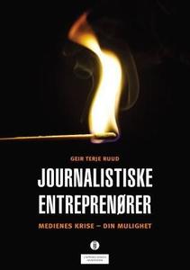Journalistiske entreprenører (ebok) av Geir T